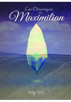 Les chroniques de Maximilian - Couverture de livre auto édité