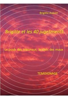 Brigitte et les 40 jugeSmentS