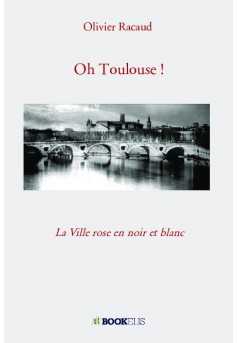 Oh Toulouse !
