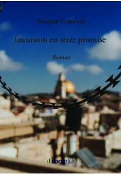Incursion en terre promise