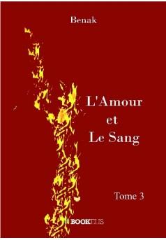 L'Amour et le Sang-Tome 3