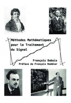 Méthodes Mathématiques pour le Traitement du Signal  - Couverture de livre auto édité
