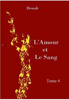 L'Amour et le Sang-Tome 4