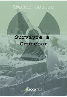 Survivre à Grunebarre