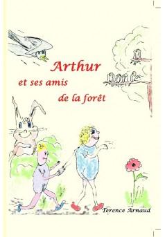 Arthur et ses amis de la forêt