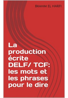 Production écrite DELF/ TCF - Couverture Ebook auto édité