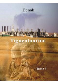 Tiguentourine-Tome 3 - Couverture Ebook auto édité