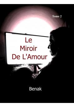 Le Miroir de L'Amour-Tome 2 - Couverture Ebook auto édité