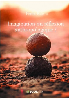 Imagination ou réflexion anthropologique ? - Couverture de livre auto édité