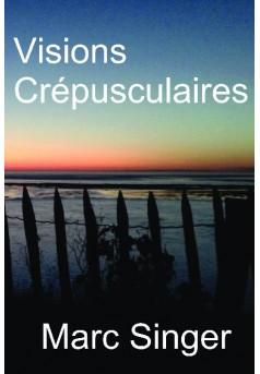 Visions Crépusculaire - Couverture de livre auto édité
