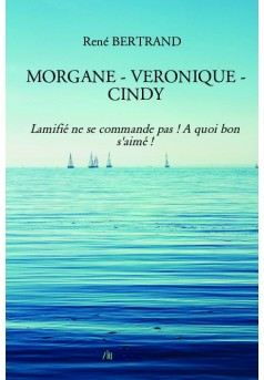 MORGANE - VERONIQUE - CINDY - Couverture de livre auto édité
