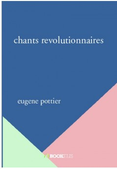 chants revolutionnaires - Couverture de livre auto édité