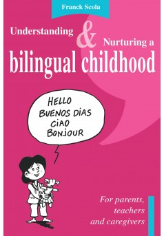 Understanding and nurturing a bilingual childhood