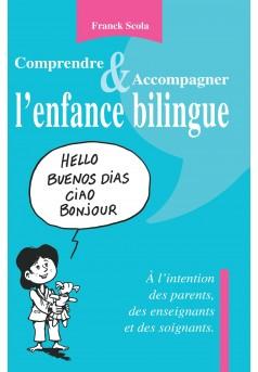 Comprendre et accompagner l'enfance bilingue