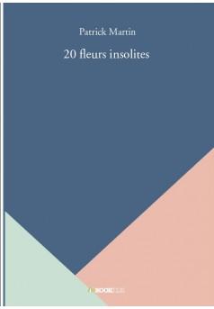 20 fleurs insolites - Couverture de livre auto édité
