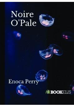 Noire O' Pale - Couverture de livre auto édité