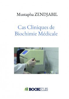 Cas Cliniques de Biochimie Médicale