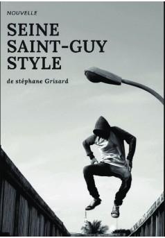 SEINE SAINT-GUY STYLE