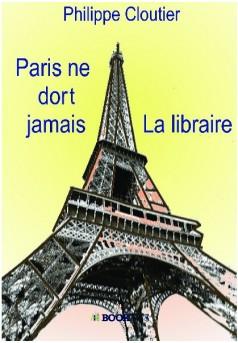 Paris ne dort jamais La libraire