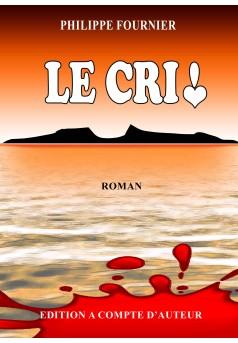 LE CRI ! - Couverture Ebook auto édité