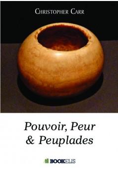 Pouvoir, Peuple et Peuplades - Couverture de livre auto édité