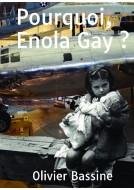 Couverture du livre autoédité Pourquoi, Enola Gay ?