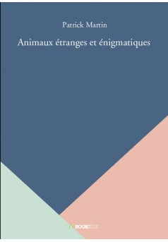 Animaux étranges et énigmatiques - Couverture de livre auto édité