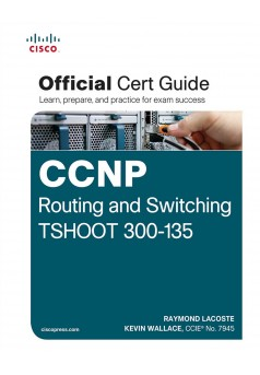 CCNP Routing and Switching TSHOOT 300-135 - Couverture Ebook auto édité