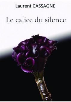 Le calice du silence