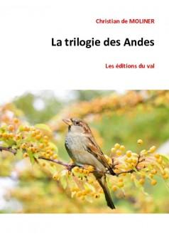 La trilogie des Andes - Couverture de livre auto édité