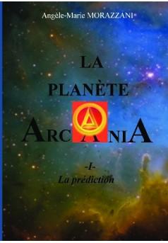 LA PLANÈTE ARCANIA