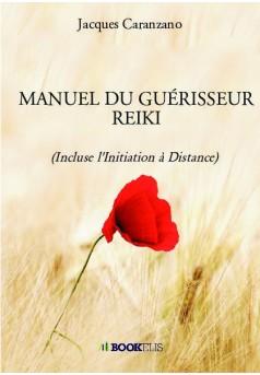 MANUEL DU GUÉRISSEUR REIKI