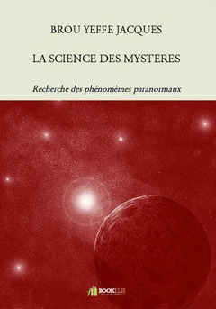 LA SCIENCE DES MYSTERES