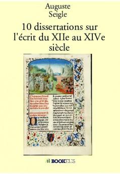 10 dissertations sur l'écrit du XIIe au XIVe siècle - Couverture de livre auto édité