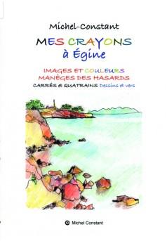 Mes crayons à Egine - Couverture de livre auto édité