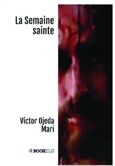 La Semaine sainte - Couverture de livre auto édité