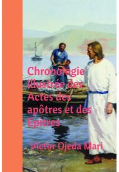 Chronologie illustrée des Actes des apôtres et des Epitres - Couverture de livre auto édité