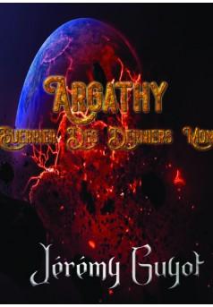 ARGATHY Le Guerrier Des Derniers Mondes