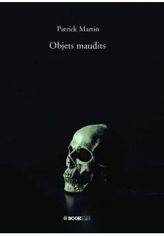 Objets maudits - Couverture de livre auto édité