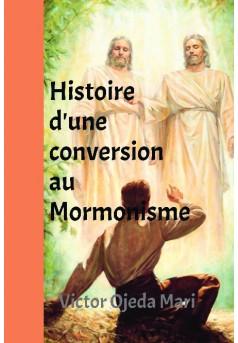 Histoire d'une conversion au Mormonisme