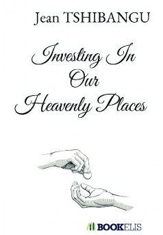 Investing In Our Heavenly Places