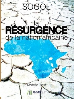 La RÉSURGENCE de la nation africaine