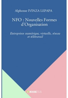 NFO : Nouvelles Formes d'Organisation - Couverture de livre auto édité