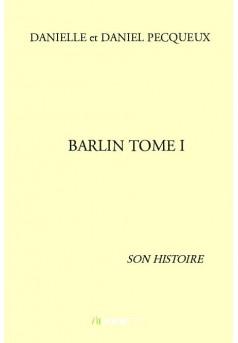 BARLIN TOME I - Couverture de livre auto édité