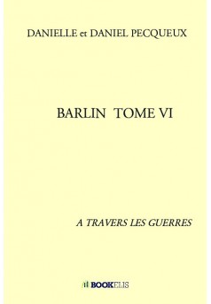 BARLIN  TOME VI - Couverture de livre auto édité