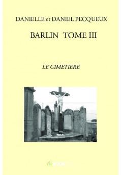 BARLIN  TOME III - Couverture de livre auto édité
