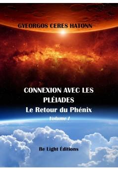 Connexion Pléiades - Le Retour du Phénix - Volume I - Couverture Ebook auto édité