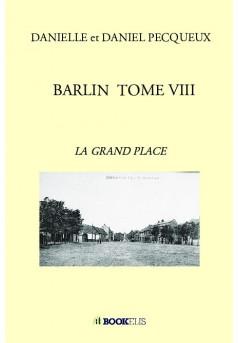 BARLIN  TOME VIII - Couverture de livre auto édité