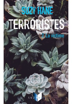 Terroristes 2.La victime - Couverture Ebook auto édité