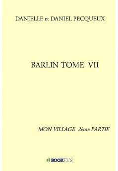 BARLIN TOME  VII - Couverture de livre auto édité